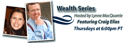 Wealth Series Thursdays at 6pm PT