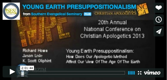 Debate Young-Earth Creation Classical Apologetics Presuppositionalism Howe