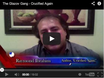 Raymond-Ibrahim-Crucified-Again-Video