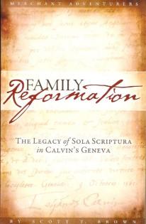 Family-Reformation-Scott-Brown-John-Calvin.jpg