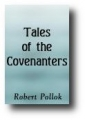 Tales Of The Covenanters by Pollok