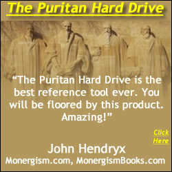 John Hendryx (Monergism) Reviews & Recommends the Puritan Hard Drive