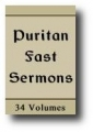 Puritan Fast Sermons (34 Volumes)