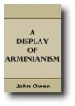 Display of Arminianism by John Owen Graphic