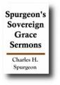 Spurgeon's Sovereign Grace Sermons.jpg