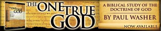 Paul-Washer-One-True-God-Monergism.jpg
