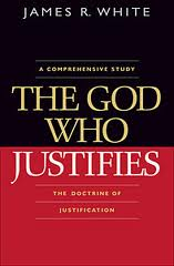The God Who Justifies James White (Book Graphic)
