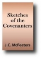 Sketches of the Covenanters (1913) by J.C. McFeeters