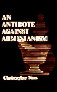 Antidote-Against-Arminianism-Ness.jpg
