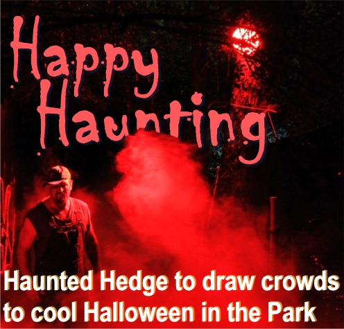 Haunted Hedge to highlight Halloween in the Park