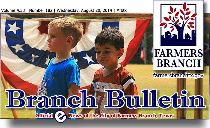 BRANCH BULLETIN ~ eNews from Farmers Branch