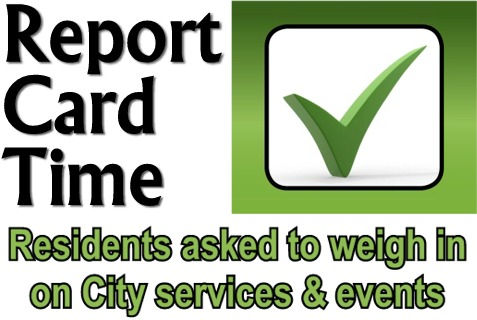 Report Card Time: City seeks feedback on services and events