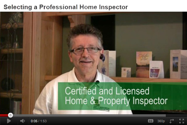 VIDEO: Selecting a Professional Home Inspector