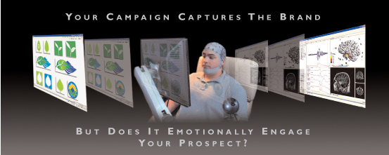 Does Your Campaign Emotionally Engage The Prospect?
