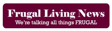 Frugal Living News