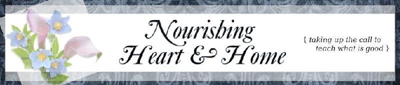 Nourishing Heart and Home