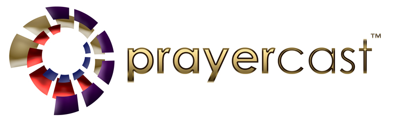 PrayerCast ~ Praying for the Nations (scroll down for