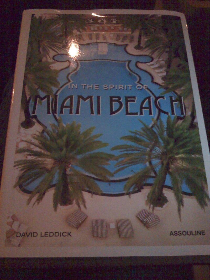 Prosper Assouline's Miami Beach Book W Hotel