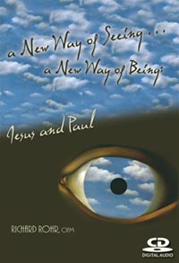 a New Way of Seeing ... a New Way of Being: Jesus and Paul (CD cover)