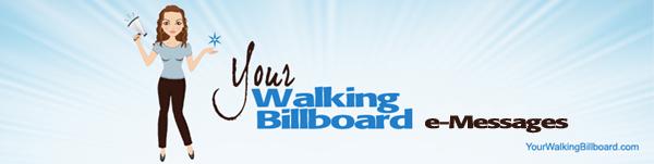 Your Walking Billboard