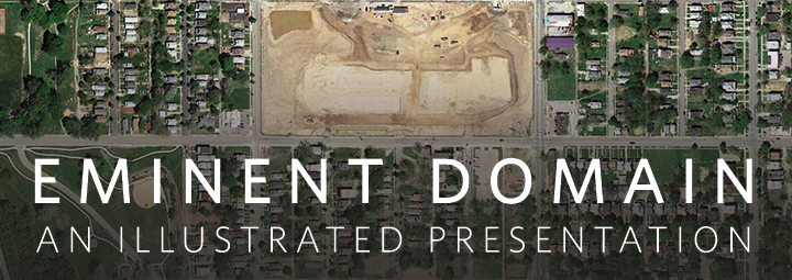 Eminent Domain: An Illustrated Presentation