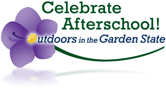 Celebrate Afterschool!  Outdoors in the Garden State