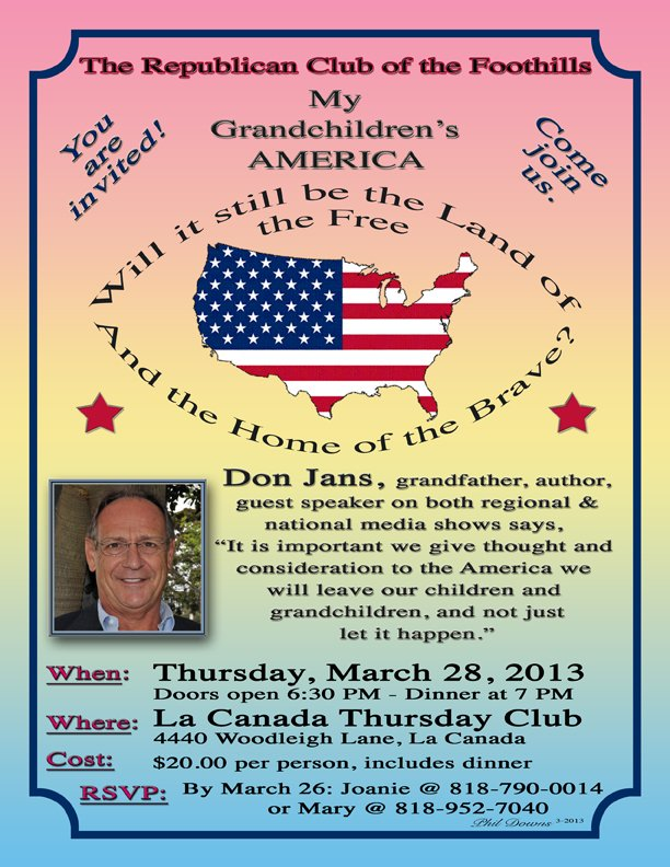 Foothill Republicans Dinner - 3/28/2013