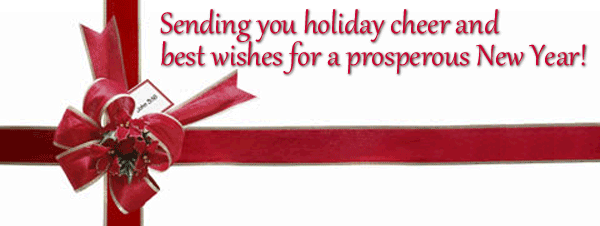Sending you holiday cheer and best wishes for a prosperous New Year!