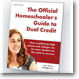 Free eBook: The Official Homeschoolers Guide to Dual Credit