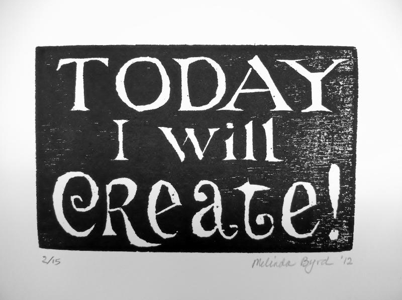 Today I Will Create!