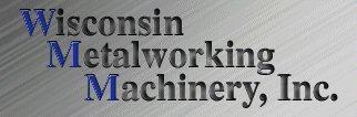 Wisconsin Metalworking Machinery