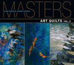 Masters: Art Quilts, Volume 2 cover
