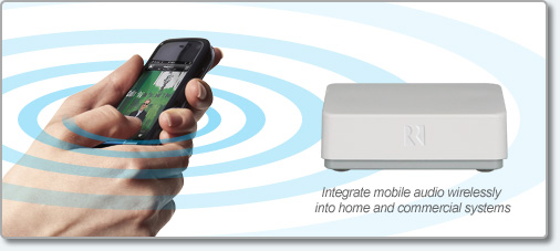 Integrate mobile audio wirelessly into home and commercial systems