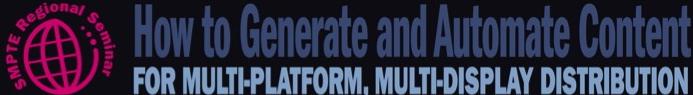 SMPTE 2012 Regional Seminar Banner