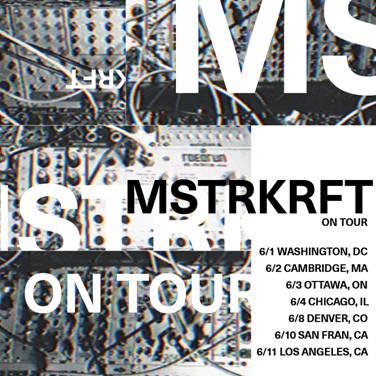 MSTRKRFT Tour