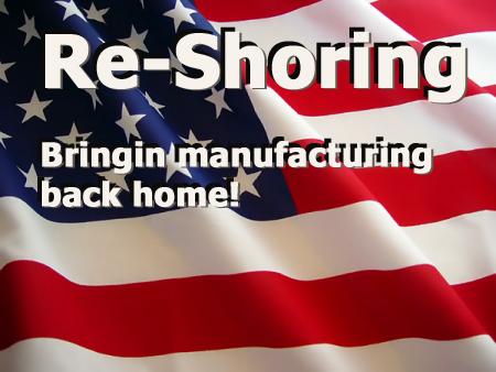 ReShoring Flag