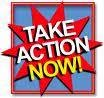 Take Action Now!