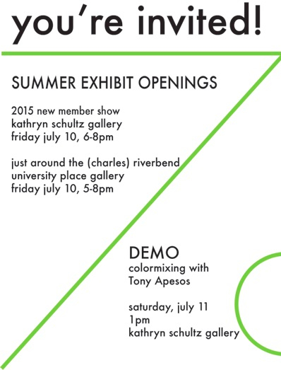 Summer Exhibit Openings July 10; Tony Apesos DEMO July 11