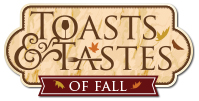 Toasts & Tastes of Fall