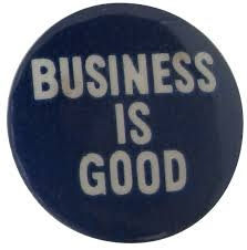 Business is good pin