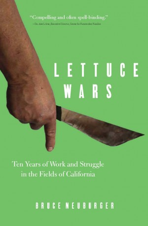 Lettuce War Bruce Newberger