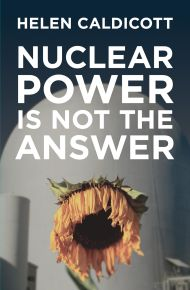 Caldicott on Nuclear Power