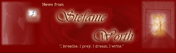 News from Stefanie Worth