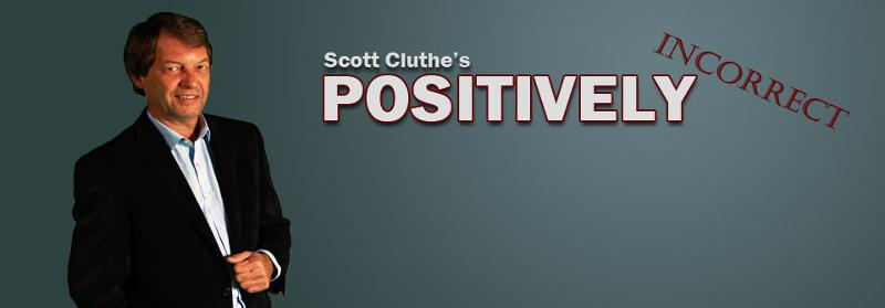 Scott Cluthe's Positively Incorrect! TV & Radio