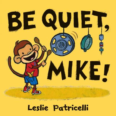 Be quiet mike