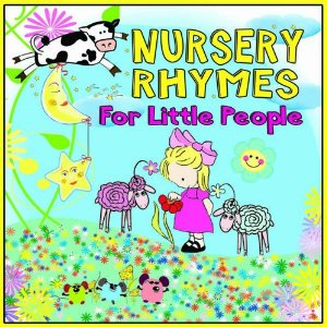 Nursery Rhymes for Little People