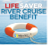 Life Saver River Cruise Benefit