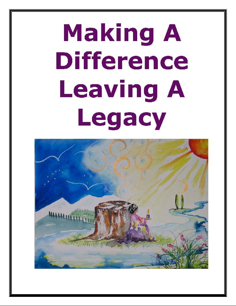 Making A Difference and Leaving A Legacy E-book