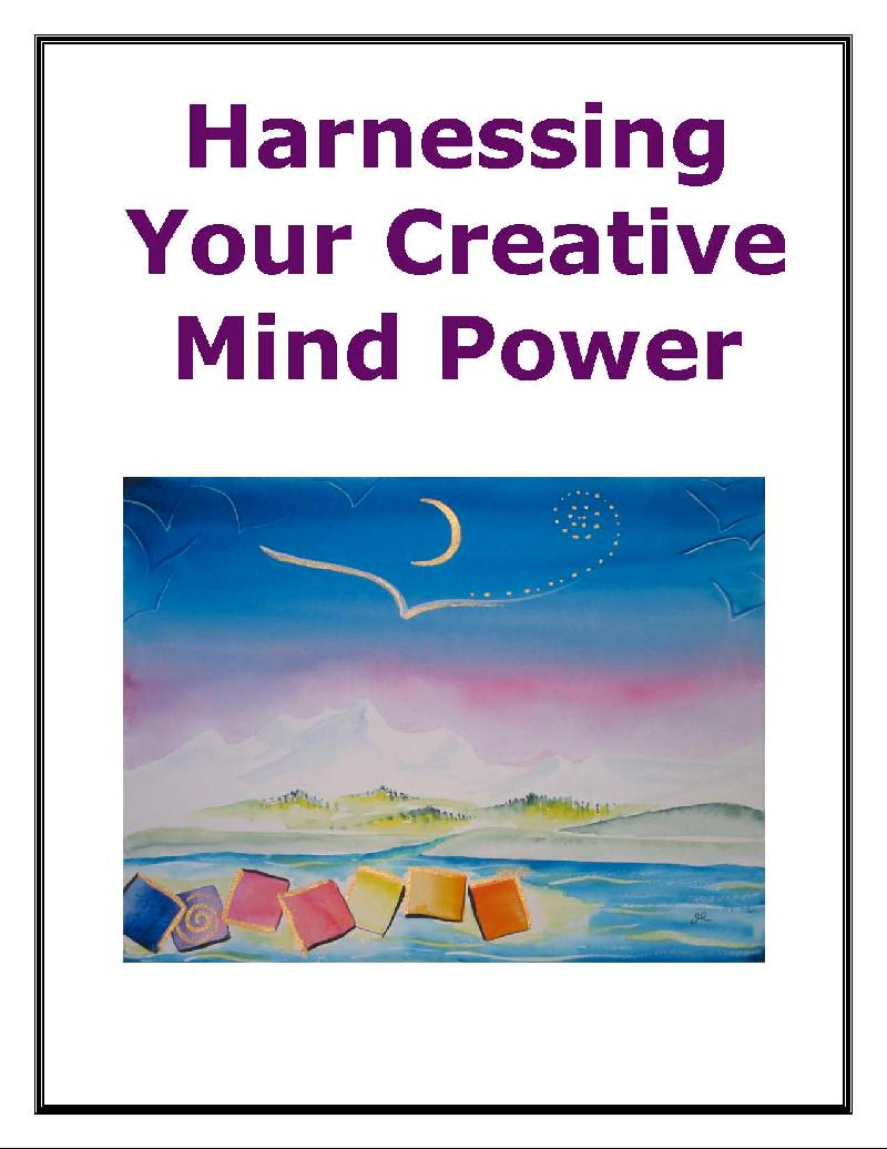Harnessing Your Creative Mind Power E-book