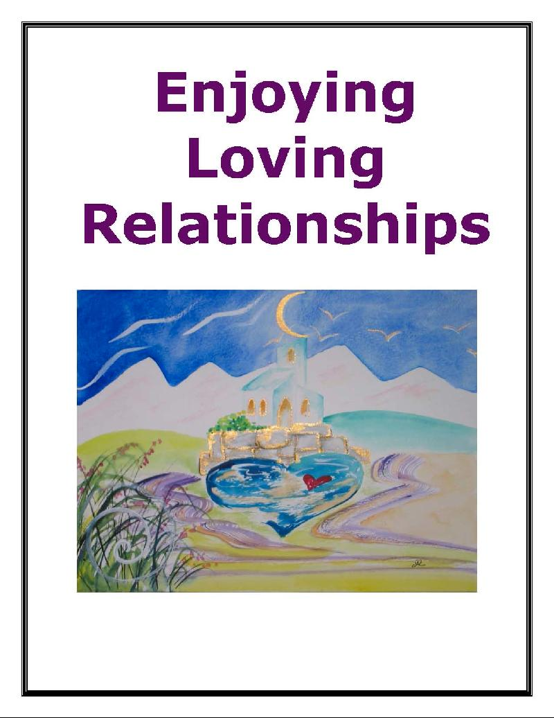 Enjoying Loving Supportive Relationships E-book